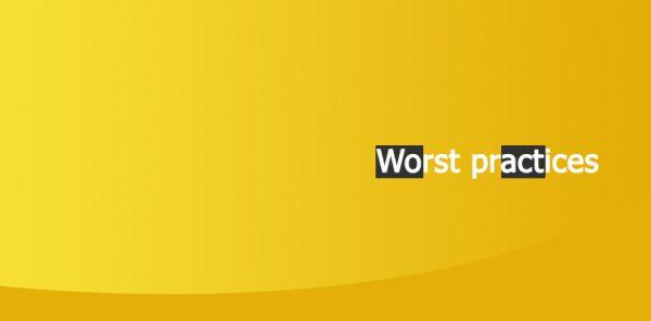 worstpractice